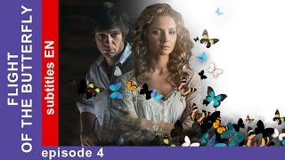 Flight of the Butterfly - Episode 4. Russian TV series. StarMedia. Melodrama. English Subtitles