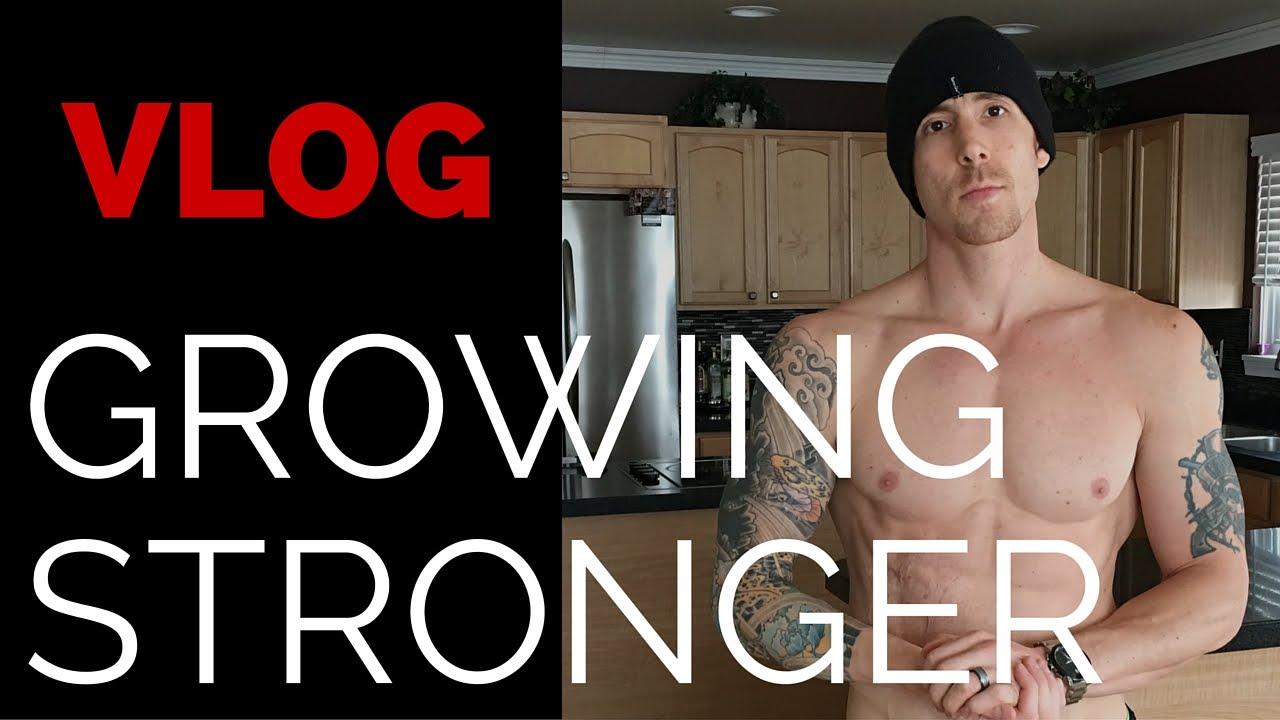 Growing Stronger VLOG #1