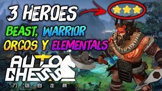 3 HEROES 3 ESTRELLAS (Lo mejor ❤) Beast, Warrior, Orcos y Elementals 😉   Dota Auto Chess