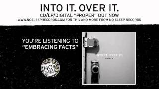 "Into It Over It ""Embracing Facts"" from ""Proper"" out now!"
