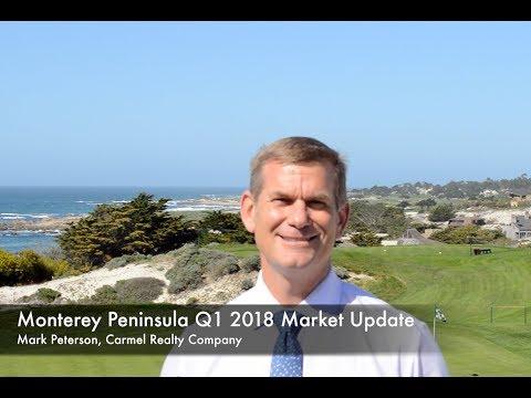 Monterey Peninsula Real Estate Market Update Q1 2018