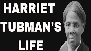harriet tubman life story part 1