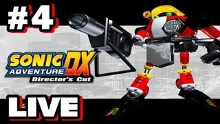 Sonic Adventure DX PS3 - LIVESTREAM Playthrough Part 4
