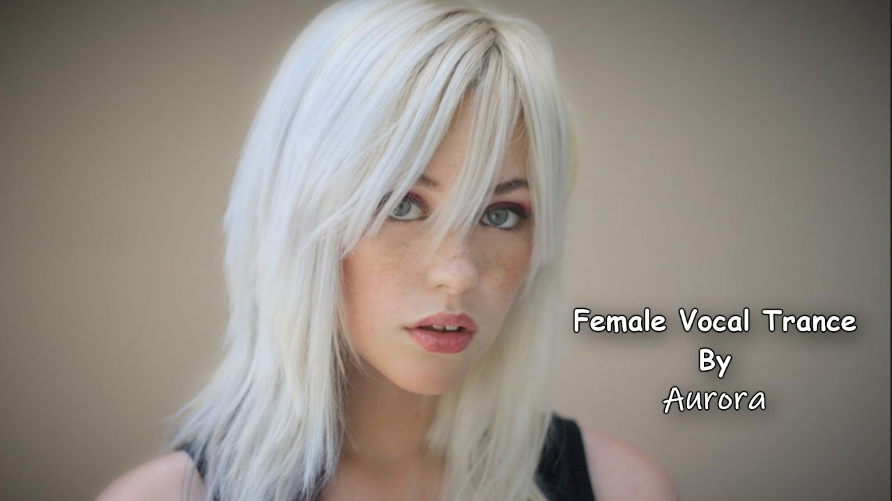 Female Vocal Trance | The Voices Of Angels #19
