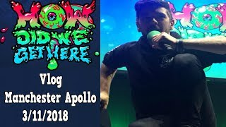 Manchester Vlog II Jacksepticeye's How Did We Get Here? tour II 03/11/2018