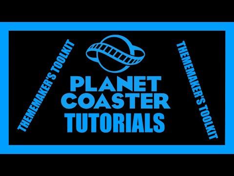 planet-coaster-tutorial:-thememaker's-toolkit