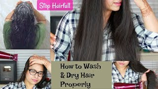 How To Wash And Dry Hair To Prevent Hair Fall | My Hair Care Routine | Best Hair Care Products 2018