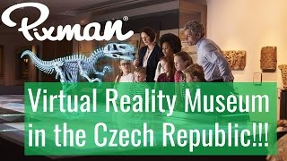 New Virtual Reality Museum in the Czech Republic