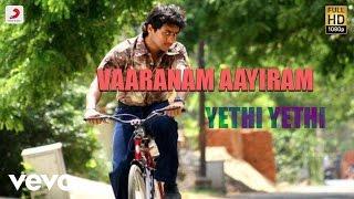 Vaaranam Aayiram - Yethi Yethi Tamil Lyric | Harris Jayaraj | Suriya