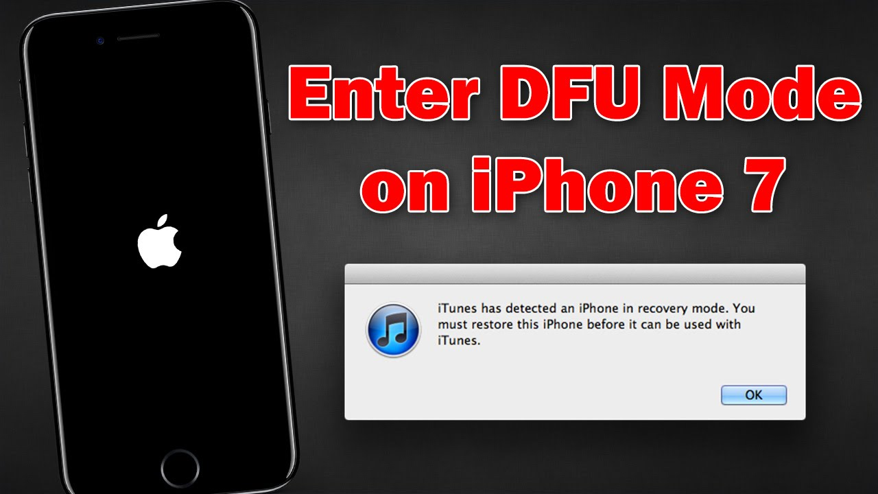 How To Enter Dfu Mode On Iphone 7 And Iphone 7 Plus Youtube