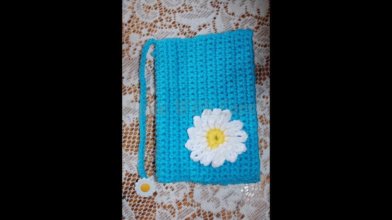 Knitting Pattern Book Cover : **My Very First Crochet Tutorial Ever...Glamas Daisy Book Cover - YouTube