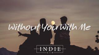 Matt Hansen - Without You With Me (Lyrics)