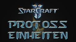 StarCraft 2 Guides - Protoss Einheiten Tutorial