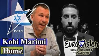 Kobi Marimi - Home | Israel Eurovision 2019 REACTION