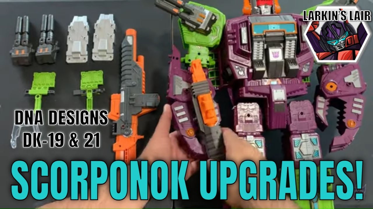 DNA Desgins Earthrise Scorponok Upgrade Kit Installation (DK-19 and DK21)