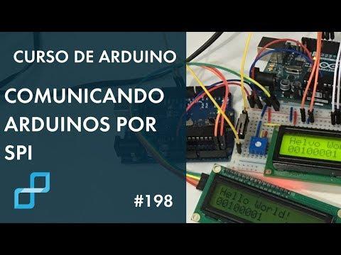 RECEPÇÃO DE DADOS POR PROTOCOLO SPI   Curso De Arduino #198