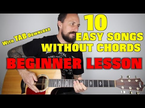 10 EASY Songs Without Chords For Beginners