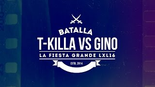 "T-Killa Vs Gino | LXL16 ""Linea Dieciséis"" (Video Oficial)"
