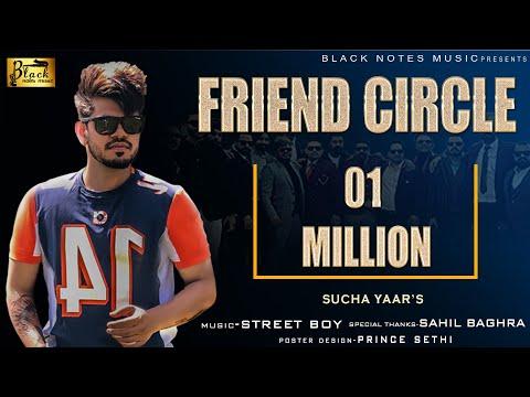 SUCHA YAAR  || FRIEND CIRCLE || Latest Punjabi Songs 2019