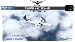 [Prepar3D] Majestic Dash 8 Q400 | Full Tutorial |  KDEN ✈ KMSP