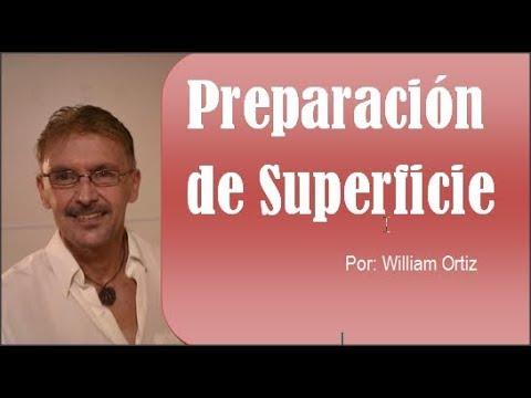 William Ortíz - Preparación de Superficie (parte 2)