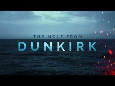 DUNKIRK: The Mole   Hans Zimmer   Soundtrack