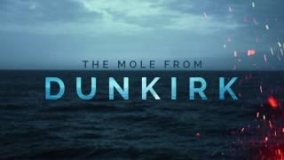 DUNKIRK: The Mole | Hans Zimmer | Soundtrack
