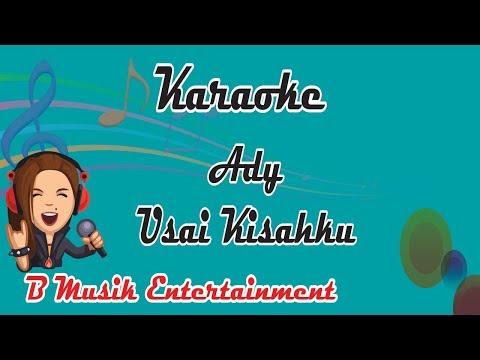 #karaoke #ady #usaikisahku Ady Usai Kisahku Karaoke Original Aransemen Musik Minusone
