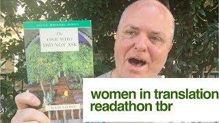 Women In Translation Readathon TBR