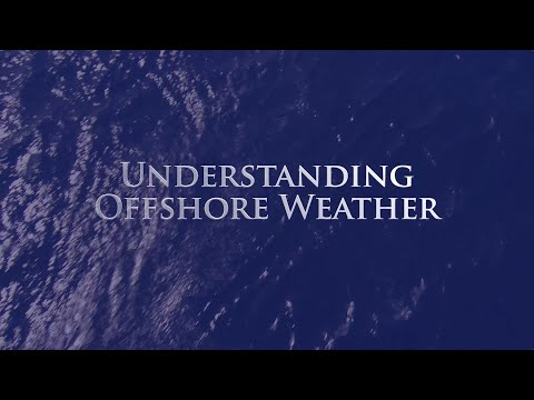 Understanding Offshore Weather