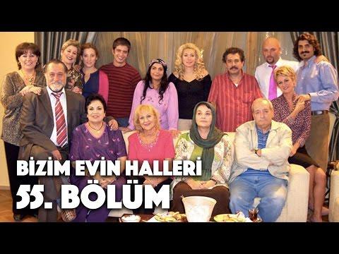 Bizim Evin Halleri - 55. Bölüm