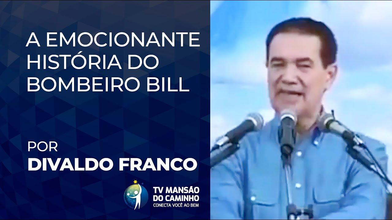 A EMOCIONANTE HISTÓRIA DE UM BOMBEIRO - DIVALDO FRANCO