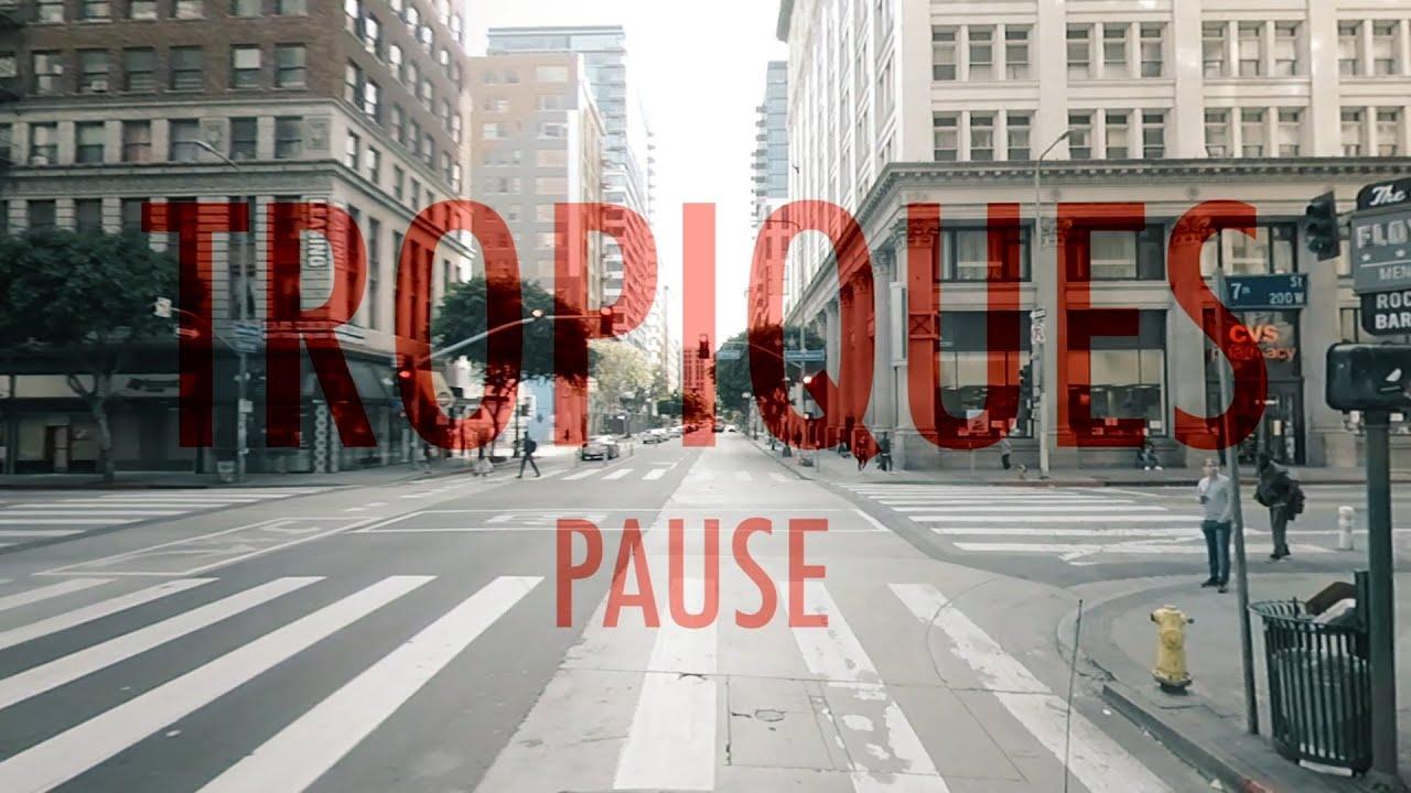 Tropiques //// Pause