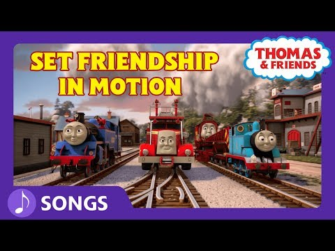 Set Friendship in Motion (Let's Go!) | Steam Team Sing Alongs | Thomas & Friends
