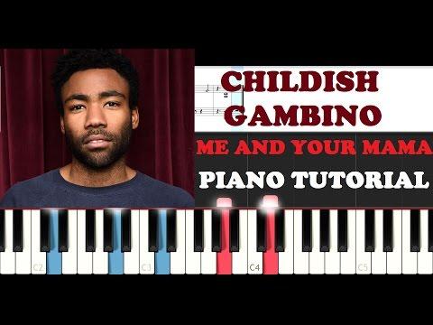 Childish Gambino - Me And Your Mama (Piano Tutorial)