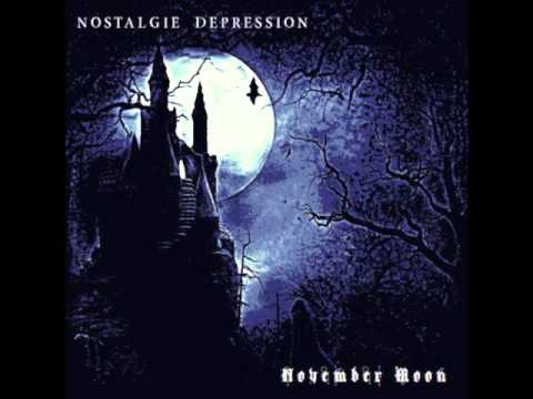 Nostalgie Depression - November Moon
