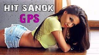 HiT SANOK - GPS (Official video) NOWOŚĆ 2015