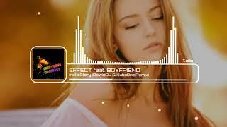 EFFECT feat. BOYFRIEND - Insta Story (DawidDJ & KubaOne Remix)