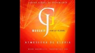 GJ Worship del Centro Global de Avivamiento.