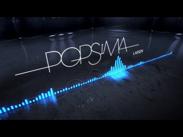 Popsima - Larsen [Audio officiel]