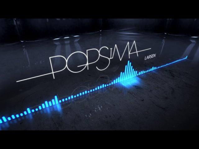 Popsima - Larsen [Audio officiel]