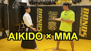 AIKIDO × MMA - Does the Aikido Master's technique work for MMA fighter?