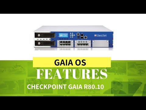 Checkpoint Gaia OS Thoery - Version R80 10 - Gaia OS Features theory