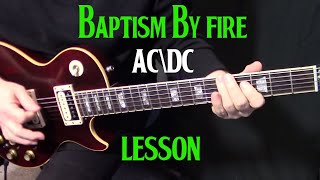 "how to play ""Baptism By Fire"" by AC/DC on guitar - rhythm guitar lesson"