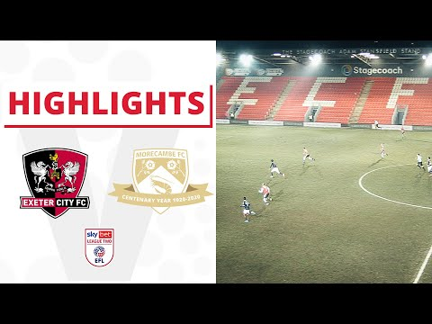 Exeter City Morecambe Goals And Highlights