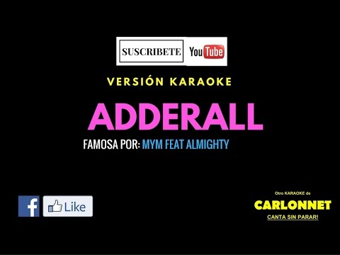Adderall - MYM X Almighty (Karaoke)
