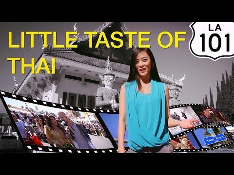 Little Taste of Thai - LA101 TV First Pilot Episode, Los Angeles CA