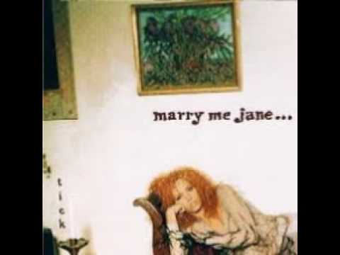 Marry Me Jane Might as Well Be Mine