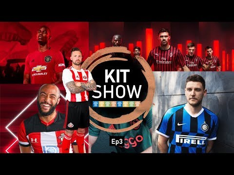 kit-show-19/20-|-ep3-|-reviewing:-man-united-&-southampton-much-more!