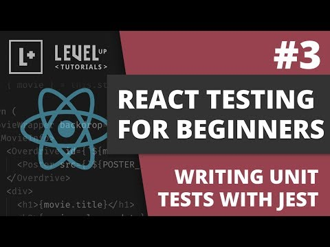 #3 Writing Unit Tests With Jest - React Testing For Beginners